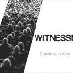 Sermon series Witness 2017