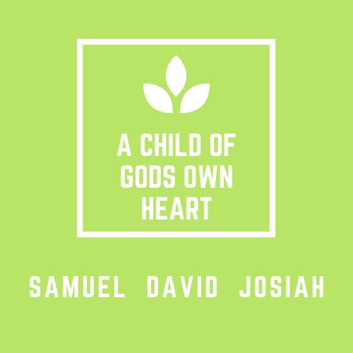 Child of God's Own Heart
